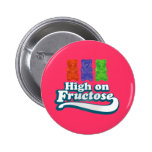 High on Fructose Pinback Button
