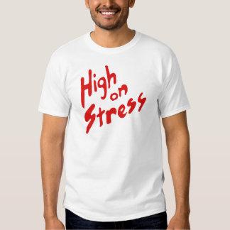 HIGH ON STRESS T SHIRT