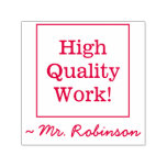 "[ Thumbnail: ""High Quality Work!"" Marking Rubber Stamp ]"