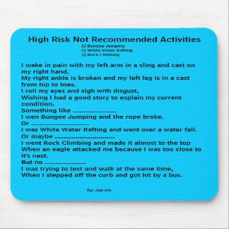 High Risk Not Recommended Activities Mousepad