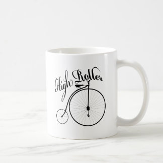 High Roller Funny Vintage Style Design Coffee Mugs