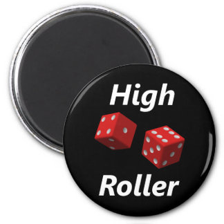 High Roller Refrigerator Magnets