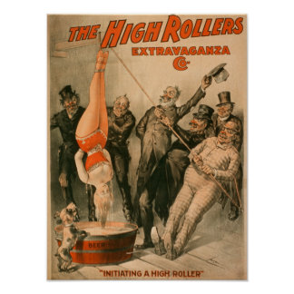 High RollersDunking Woman in Beer Poster