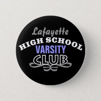 High School Club - Varsity Button