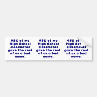 High School Graduating Class Sarcasm Bumper Sticker
