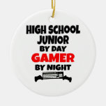 High School Junior by Day Gamer by Night Ceramic Ornament