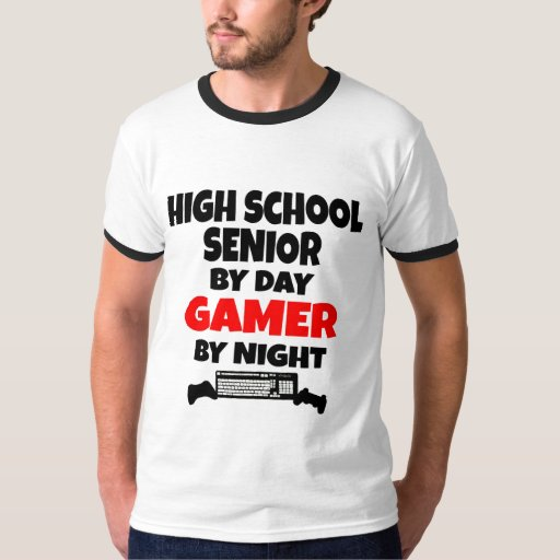 High School Senior By Day Gamer By Night T Shirt Zazzle
