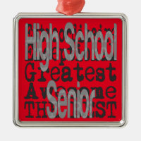 High School Senior Extraordinaire Metal Ornament