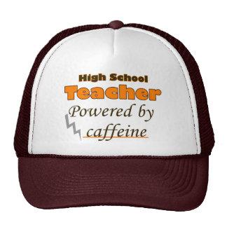 High school Teacher Powered by caffeine Trucker Hat