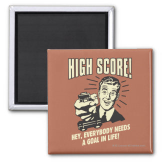 High Score: Everybody Needs Goal Life 2 Inch Square Magnet