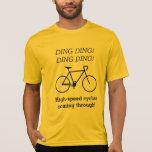[ Thumbnail: High-Speed Cyclist Coming Through! T-Shirt ]
