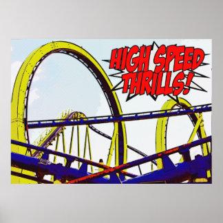 """""""High Speed Thrills"""" Poster"""