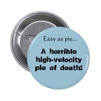 High-velocity pie of death Librarians button