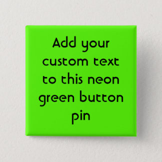 High Visibility Neon Green Pinback Button