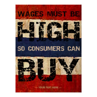 High Wages Poster