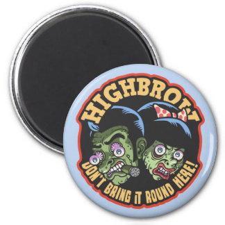 Highbrow 2 Inch Round Magnet