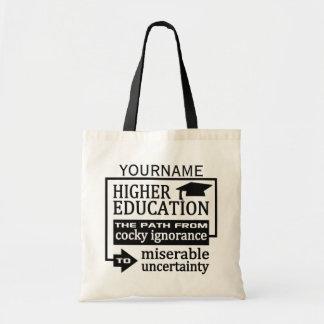 Higher Education humor custom tote bags