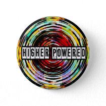 Higher Powered Button