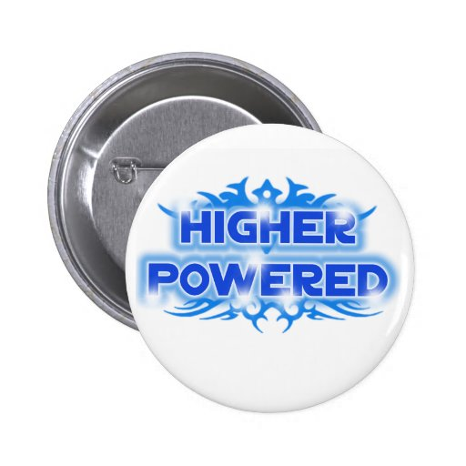 Higher Powered Pinback Button