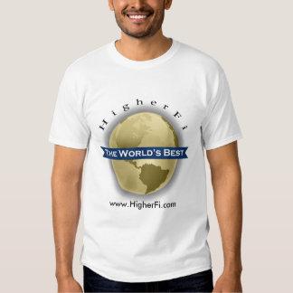 HigherFi ... The World's Best Tshirts