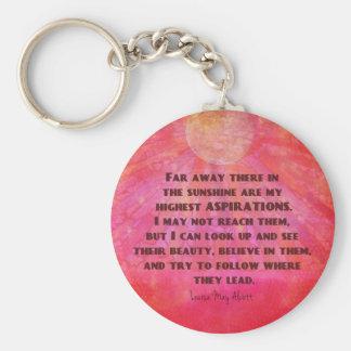 Highest Aspirations quote Louisa May Alcott Keychain