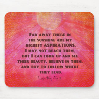 Highest Aspirations quote Louisa May Alcott Mouse Pad