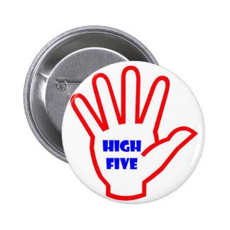 HIGHFIVE:  EMBROMA la herramienta de motivación pa Pin Redondo De 2 Pulgadas