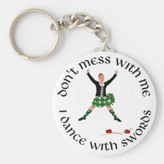Highland Dance - Don't Mess with Me Basic Round Button Keychain