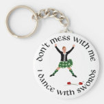 Highland Dance - Don't Mess with Me Keychain