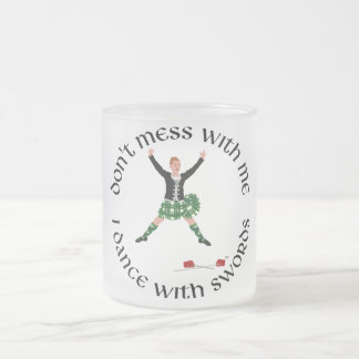 Highland Dance - Don't Mess with Me Coffee Mug