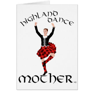 Highland Dance Mother Greeting Card