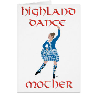 Highland Dance Mother - Teal Greeting Card