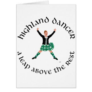 Highland Dancers a Leap Above the Rest Card