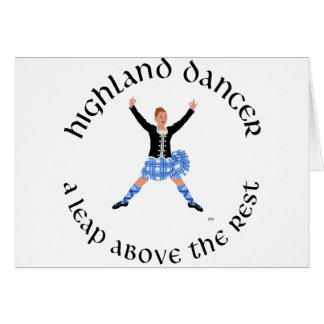 Highland Dancers - a Leap Above the Rest Card