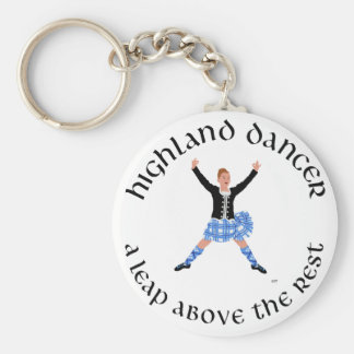 Highland Dancers - a Leap Above the Rest Keychain