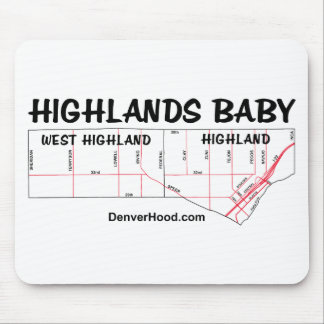 Highlands Baby Neighborhood Map - Black Text Mouse Pad