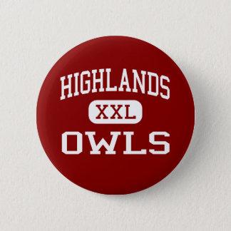 Highlands - Owls - High School - San Antonio Texas Pinback Button