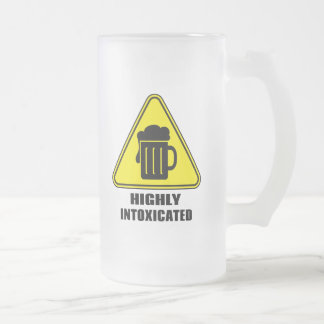 Highly Intoxicated Funny Drinking 16 Oz Frosted Glass Beer Mug