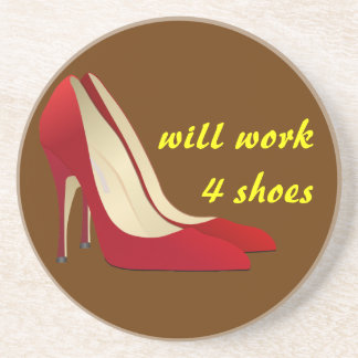 Highly Motivated: Will Work for Shoes (Maybe) Coaster