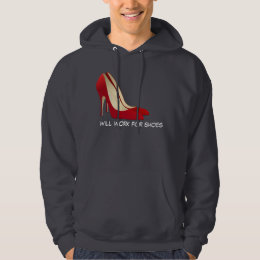 Highly Motivated: Will Work for Shoes (Maybe) Hoodie