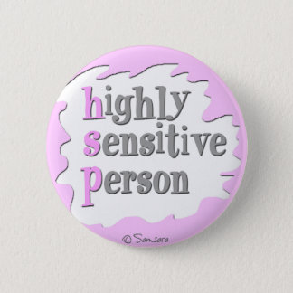Highly Sensitive Person Button