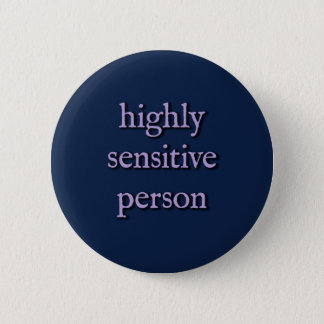 "Highly Sensitive Person button (medium, 2.25"")"
