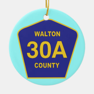 Highway 30A Walton County Florida sign Ceramic Ornament