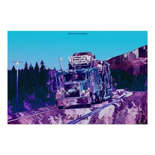 Highway Car Mover Truck-Driver Art Poster
