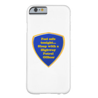 Highway Patrol Officer Barely There iPhone 6 Case