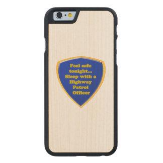 Highway Patrol Officer Carved Maple iPhone 6 Slim Case