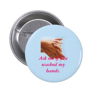 Higiene de la mano pin redondo de 2 pulgadas
