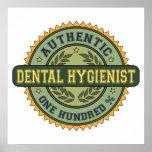 Higienista dental auténtico poster