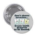 Higienista dental del dentista divertido pin redondo de 1 pulgada
