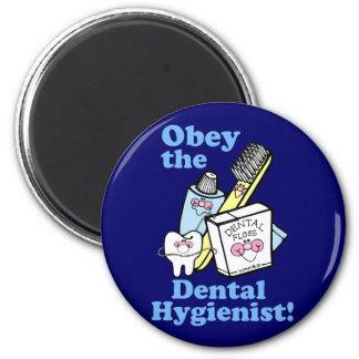 Higienista dental divertido imán redondo 5 cm